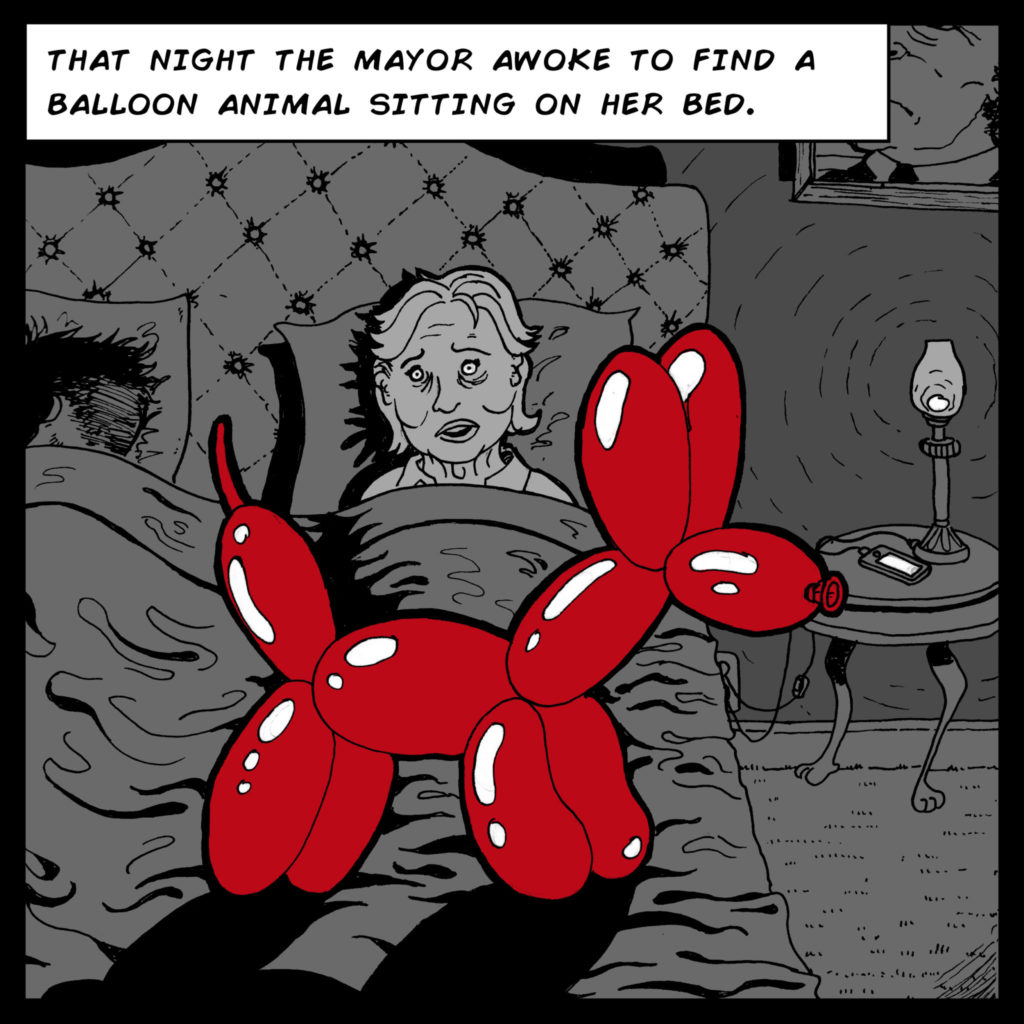 That night the mayor awoke to find a balloon animal sitting on her bed.