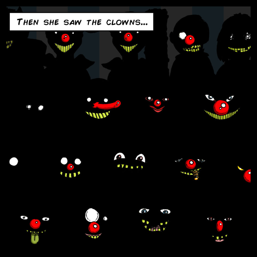 Then she saw the clowns…