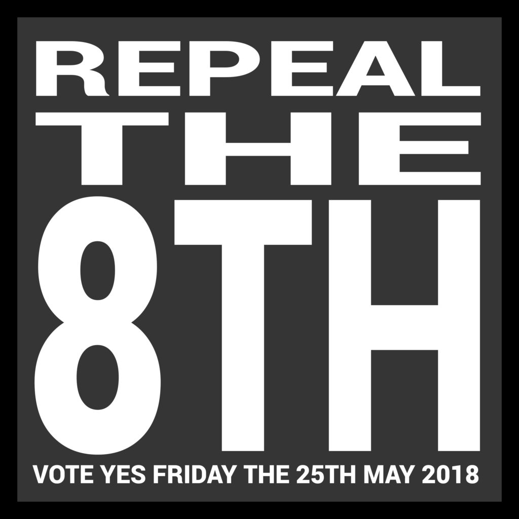 VOTE YES Friday the 25th May 2018
