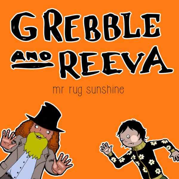 Greeble and Reeva
