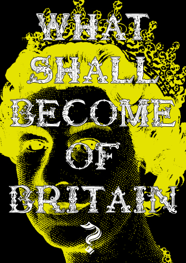 What Shall Become of Britain?